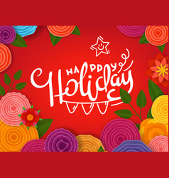 happy holiady lettering inscription banner vector image
