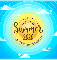 Hello summer 2020 sun sky and clouds vector