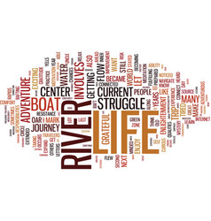 Life lessons from the river text background word vector