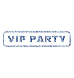 vip party textile stamp vector image