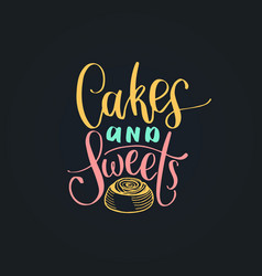 cakes and sweets lettering label vector image vector image