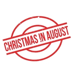 Christmas In August rubber stamp vector