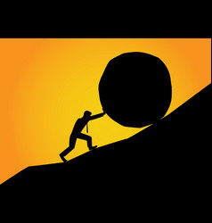 Man trying to move big stone ball to top hill vector