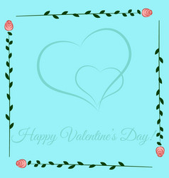 frame of roses on blue background valentines day vector image