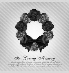 funeral card black roses wreath and black bow vector image