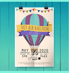 hot air balloon festival festival poster or flyer vector image