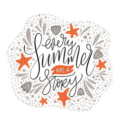 every summer has a story vector image