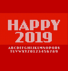 knitted font new year 2019 latin alphabet letters vector image