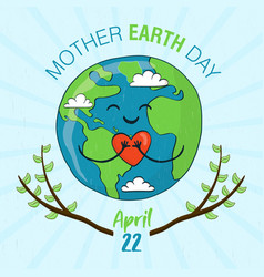 mother earth day card cute planet with heart vector image