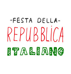 italian national rebuplic day lettering vector image