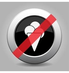 Gray chrome button - no ice cream vector