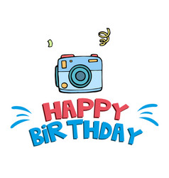 happy birthday blue camera background image vector image