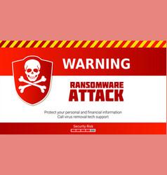 Ransomware virus warning malware attack skull vector