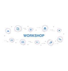 Workshop infographic 10 steps circle design vector
