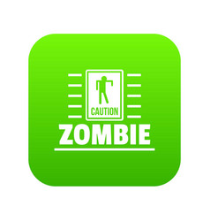 Zombie danger icon green vector