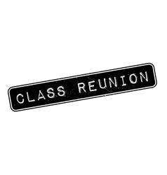 Class Reunion rubber stamp vector