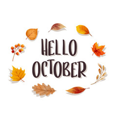 hello october with ornate of leaves flower frame vector image