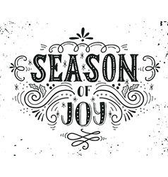 Season of joy Christmas retro poster with hand vector image