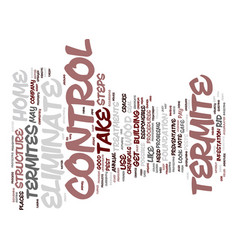 eliminate termite control text background word vector image