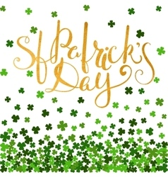 Be irish gold lettering for St Patricks day vector image