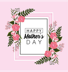 card mothers day with nature flowers with leaves vector image