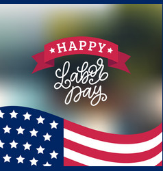 happy labor day card national american vector image