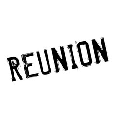 reunion rubber stamp vector image
