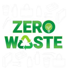 zero waste sign and symbol an environmental vector image