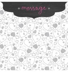 Chalkboard art hearts frame seamless pattern vector image