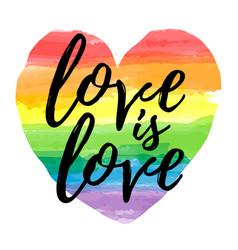 Love is love lettering on watercolor heart shape vector