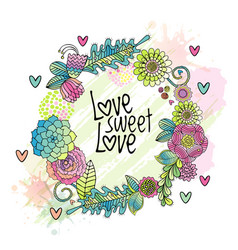 Hand drawn floral love card cover flower wreath vector