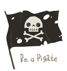 Be a pirate holiday cartoon greeting card vector image vector image
