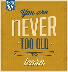 Vintage Quote Typographic Background vector image vector image