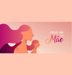 Mother day portuguese banner of girl and mom vector