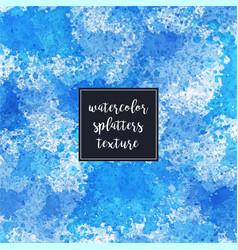 watercolor splatters blue artistic texture vector image vector image