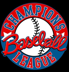 Baseball Champions league sign with ball vector image vector image