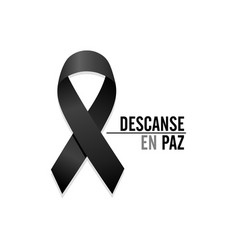 Black ribbon rest in peace spanish text vector