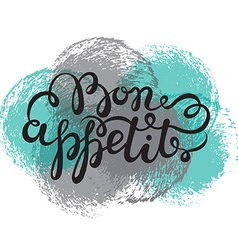 Bon appetit hand drawn pen brush lettering vector image