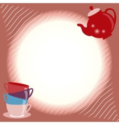 Greeting card with teapot and cups vector image