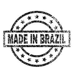 scratched textured made in brazil stamp seal vector image