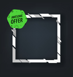Awesome offer banner template template for a text vector