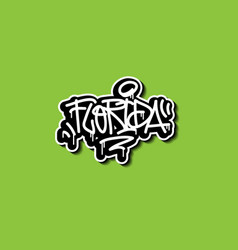 florida usa hand lettering graffiti tag style vector image