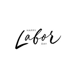 happy labor day modern calligraphy vector image