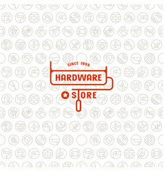 Seamless pattern and emblem for hardware store vector