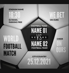 soccer ball close up with text for football match vector image