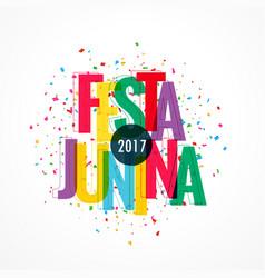 Colorful 2017 festa junina celebration background vector