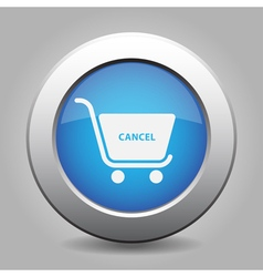 Blue button shopping cart cancel vector
