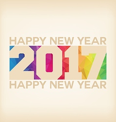Happy new 2017 year Colorful Triangles polygons vector