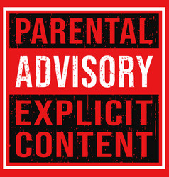 parental advisory explicit content label with vector image