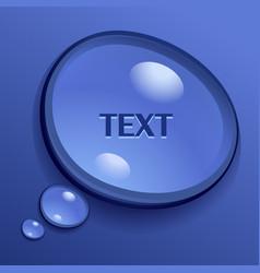 water speech bubble vector image vector image